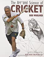 The Art and Science of Cricket by Bob…