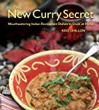 The New Curry Secret: Mouthwatering Indian…