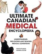Ultimate Canadian Medical Encyclopedia:…