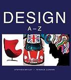 Bayley, Stephen: Design: A--Z