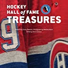 Hockey Hall of Fame Treasures by Steve…