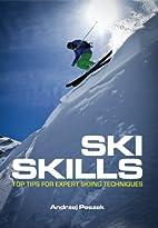 Ski Skills: Top Tips for Expert Skiing…