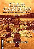 Clam Gardens: Aboriginal Mariculture on…
