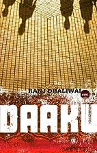 Daaku by Ranj Dhaliwal