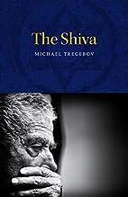 The Shiva by Michael Tregebov