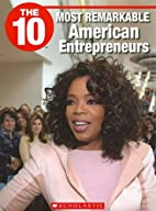 The 10 Most Remarkable American…