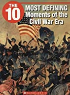 The 10 Most Defining Moments of the Civil…