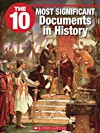 The 10 Most Significant Documents in History…
