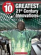 The 10 Greatest 21st Century Innovations (10…