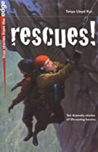 Rescues! (True Stories from the Edge) by…