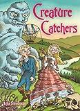 Smedman, Lisa: Creature Catchers