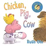 Ohi, Ruth: Chicken, Pig, Cow