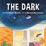 Munsch, Robert: The Dark (Annikins)