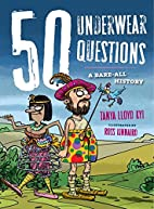 50 Underwear Questions: A Bare-All History…