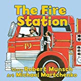 Munsch, Robert: The Fire Station