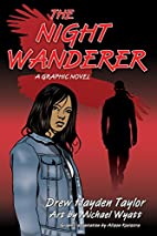 The Night Wanderer: A Graphic Novel by Drew…