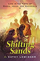 Shifting Sands: Life in the Times of Moses,…