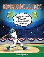 Baseballogy: Supercool Facts You Never Knew…