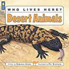 Who Lives Here? Desert Animals (Who Lives…