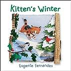 Kitten's Winter by Eugenie Fernandes