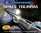Space Tourism (Machines of the Future) by…