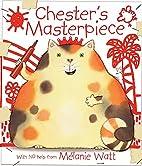 Chester's Masterpiece by Mélanie Watt