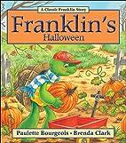Franklin's Halloween by Paulette…