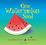 Barker Lottridge, Celia: One Watermelon Seed