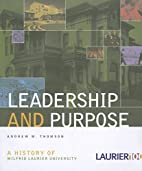 Leadership and Purpose: A History of Wilfrid…