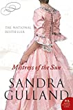 Gulland, Sandra: Mistress of the Sun