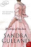 Gulland, Sandra: Mistress of the Sun