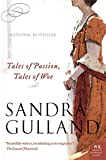 Gulland, Sandra: Tales of Passion, Tales of Woe