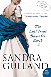 Gulland, Sandra: Last Great Dance on Earth