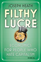 Filthy Lucre: Economics for People Who Hate…