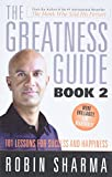 Sharma, Robin: The Greatness Guide, Book 2: 101 Lessons for Success and Happiness