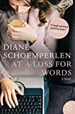 Schoemperlen, Diane: At a Loss for Words