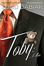 Toby: A Man by Todd Babiak