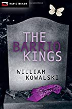 The Barrio Kings (Rapid Reads) by William…
