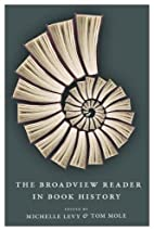The Broadview Reader in Book History by…