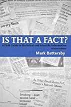 Is That a Fact? Revised Edition: A Field…