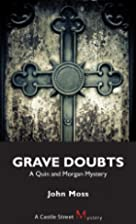 Grave Doubts: A Quin and Morgan Mystery&hellip;