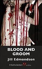 Blood and Groom (Sasha Jackson Mysteries) by…