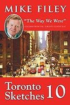 Toronto Sketches 10: The Way We Were…
