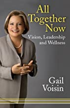 All Together Now: Vision, Leadership, and…