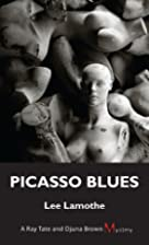 Picasso Blues (A Ray Tate and Djuna Brown&hellip;