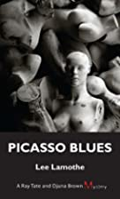 Picasso Blues (A Ray Tate and Djuna Brown…