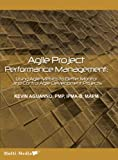 Kevin Aguanno: Agile Project Performance Management: Using Agile Metrics to Better Monitor and Control Agile Development Projects