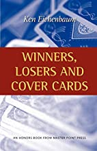 Winners, Losers and Cover Cards by Ken…