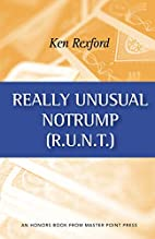 Really Unusual Notrump by Ken Rexford