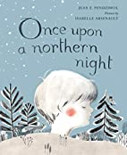 Once Upon a Northern Night by Jean E.…